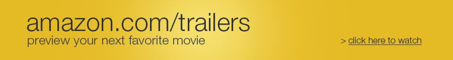 'AmazonTrailers Banner' from the web at 'http://g-ecx.images-amazon.com/images/G/01/video-ads/storefront/AT_TCG_900_120_e5bb25._V333298263_.jpg'