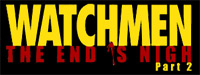 'Watchmen: The End is Nigh Part 2' game logo