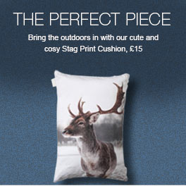 The Perfect Piece - Bring the outdoors in with our cute and cosy Stag Print Cushion, £15
