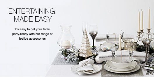 Entertaining Made Easy - It's easy to get your table party-ready with our range of festive accessories