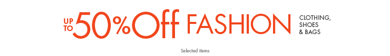 Up to 50% off Fashion