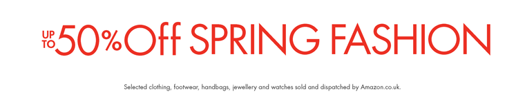 Up to 50% off Spring Fashion