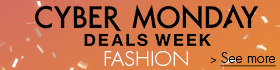 Cyber Monday Deals Week in Fashion