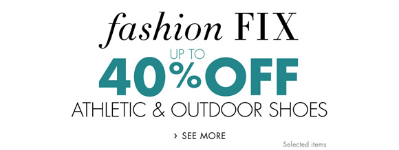 Fashion Fix: Up to 40% Off Athletic & Outdoor Shoes