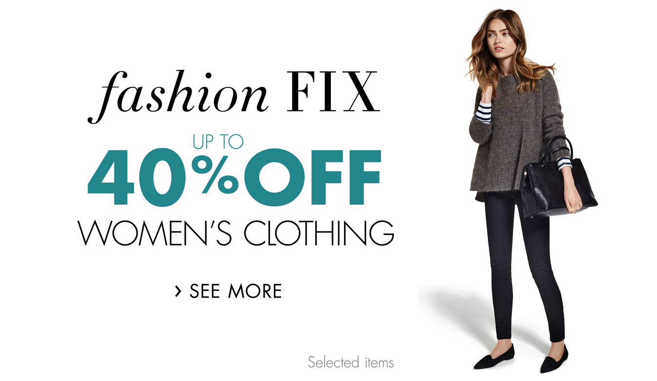 Up to 40% Fashion Fix for Her