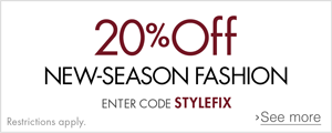 20% off New Season Fashion with Code 'STYLEFIX'