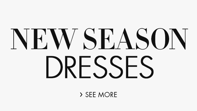 New-Season Dresses