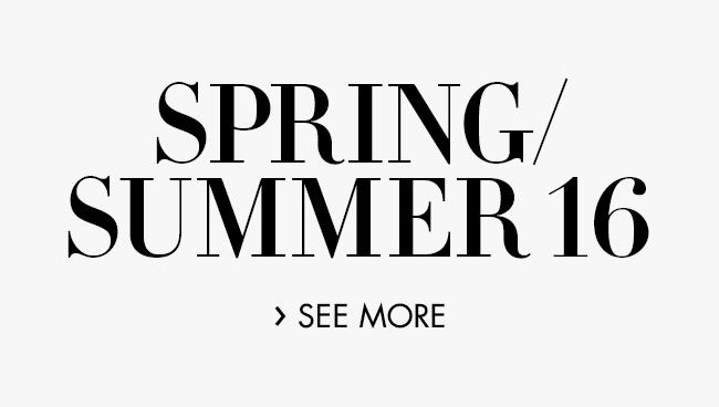 Spring / Summer 16