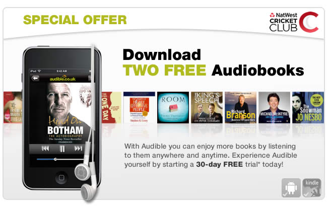 Download two free audiobooks courtesy of NatWest Cricket Club and Audible.co.uk