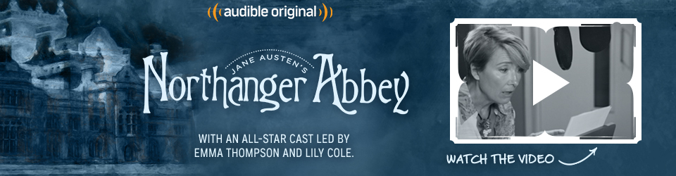Northanger Abbey: behind the scenes. Click to watch the video.