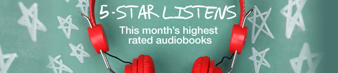 This Month's 5 Star Listens