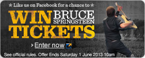 Like us on Facebook for a chance to win Bruce Springsteen tickets. Enter Now