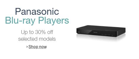 Up to 30% Off Selected Panasonic Blu-ray Players