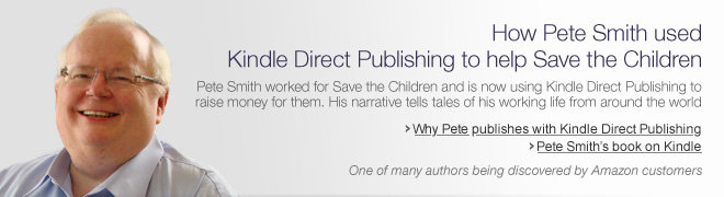 How Pete Smith used Kindle Direct Publishing to help Save the Children