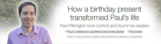 How a birthday present transformed Paul Pilkington�s life
