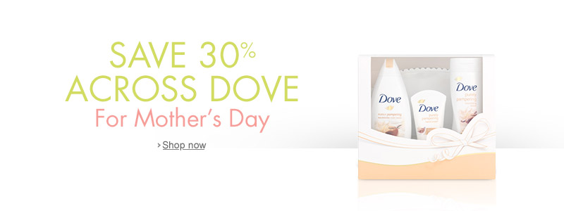 Save 30% off Dove for Mother's Day