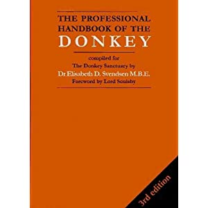 The Professional Handbook of the Donkey (Donkeys)