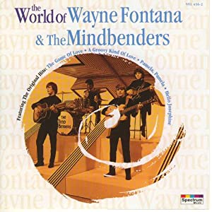 The World Of Wayne Fontana And The Mindbenders