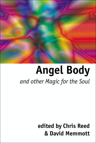STILL AVAILABLE: ANGEL BODY AND OTHER MAGIC FOR THE SOUL