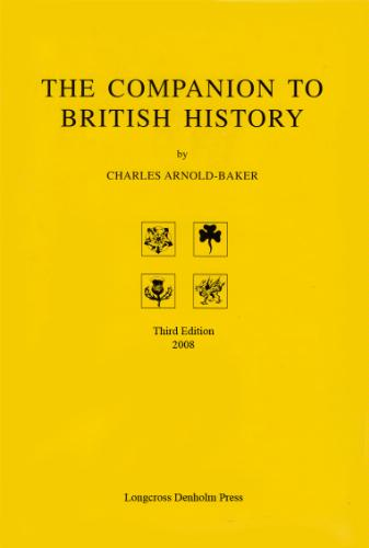 The Companion to British History (Third Edition)