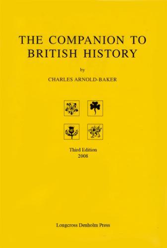 The Companion to British History (Third Edition)
