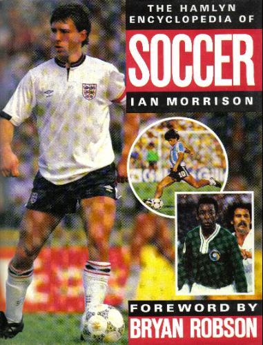 Hamlyn Encyclopedia of Soccer Ian Morrison