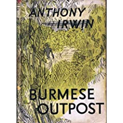 Burmese Outpost, by Anthony Irwin