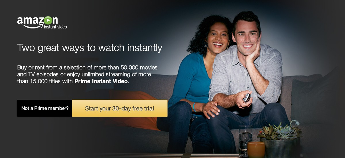 Try Prime Instant Video - Start your 30-day free trial now