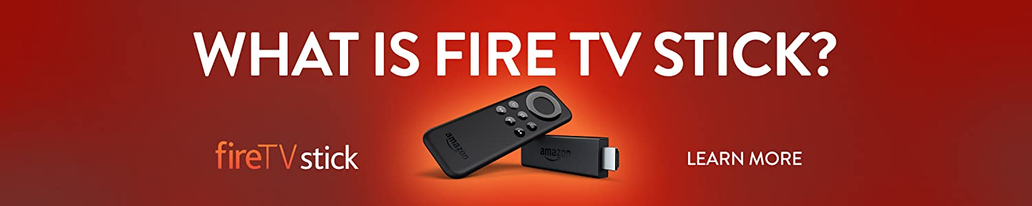 Learn more about Fire TV Stick