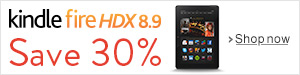 Save 30% on Kindle Fire HDX 8.9
