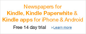 Newspapers for your Kindle, Kindle Paperwhite and Kindle app for iPhone and Android