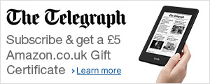 Subscribe to The Telegraph (Kindle Edition) and get a �5 Amazon.co.uk Gift Certificate