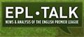 EPL Talk