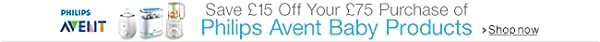 Save £15 when you spend £75 on Philips Avent