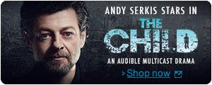 The Child - an Audible Drama