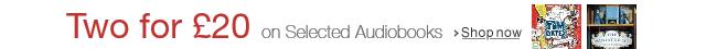 2 for £20 Audiobooks