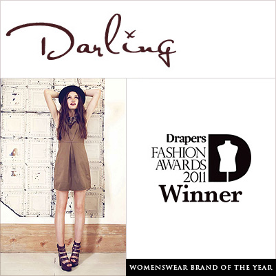 Darling, Womenswear Brand of the Year in the Drapers Fashion Awards 2011