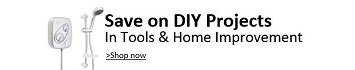 Save on DIY Projects in Tools & Home Improvement