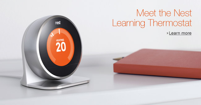 Meet Nest Learning Thermostat