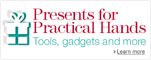 Presents for Practical Hands: Tools, gadgets and more