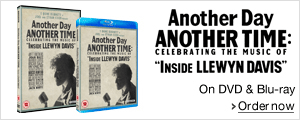 Another Day Another Time: Celebrating the Music of Inside Llewyn Davis on DVD and Blu-ray--Shop now
