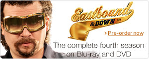 Eastbound and Down Season 4 on DVD and Blu-ray