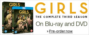 Girls Season 3 on Blu-ray and DVD--Shop now
