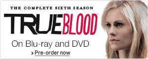 True Blood Season 6 on DVD and Blu-ray