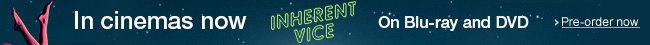 Inherent Vice on DVD and Blu-ray--Shop now