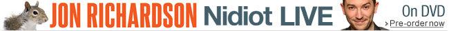 Jon Richardson - Nidiot Live--Pre-order now