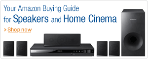 Amazon Buying Guide for Speakers and Home Cinema