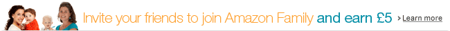 Invite your friends to Amazon Family and earn £5. Learn more