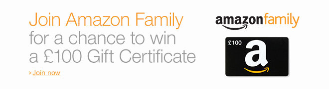 Join Amazon Family for a chance to win �100 Gift Certificate