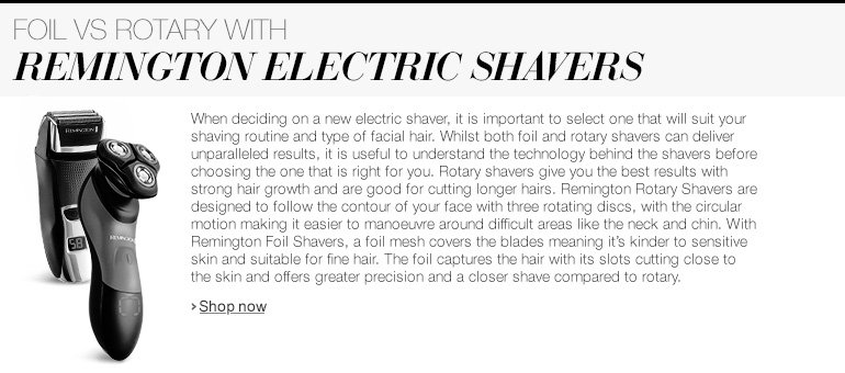 Foil vs Rotary Remington Electric Shavers
